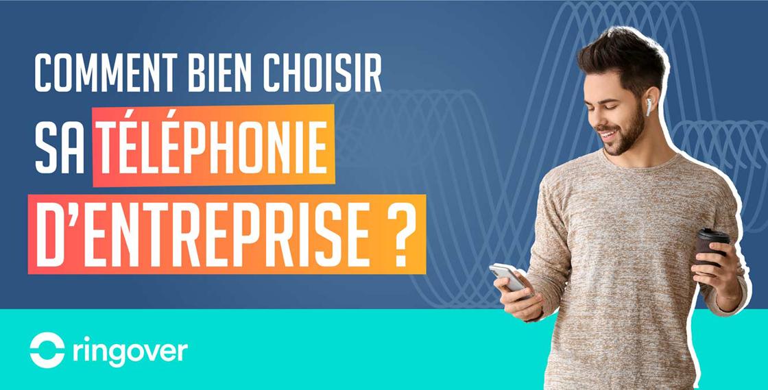 Choisir téléphonie entreprise