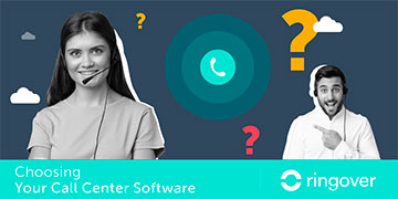 Choosing Your Call Center Software