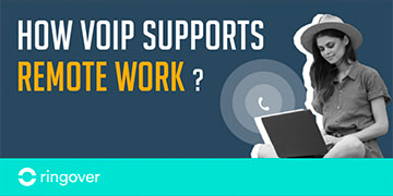 VOIP support remote work