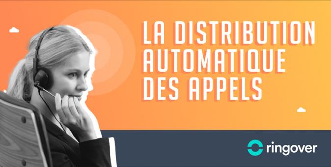 ACD: Distribution automatique des appels fonctionnement