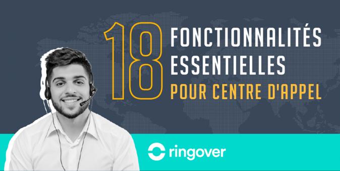 18 fonctionnalités essentielles pour centre d'appel