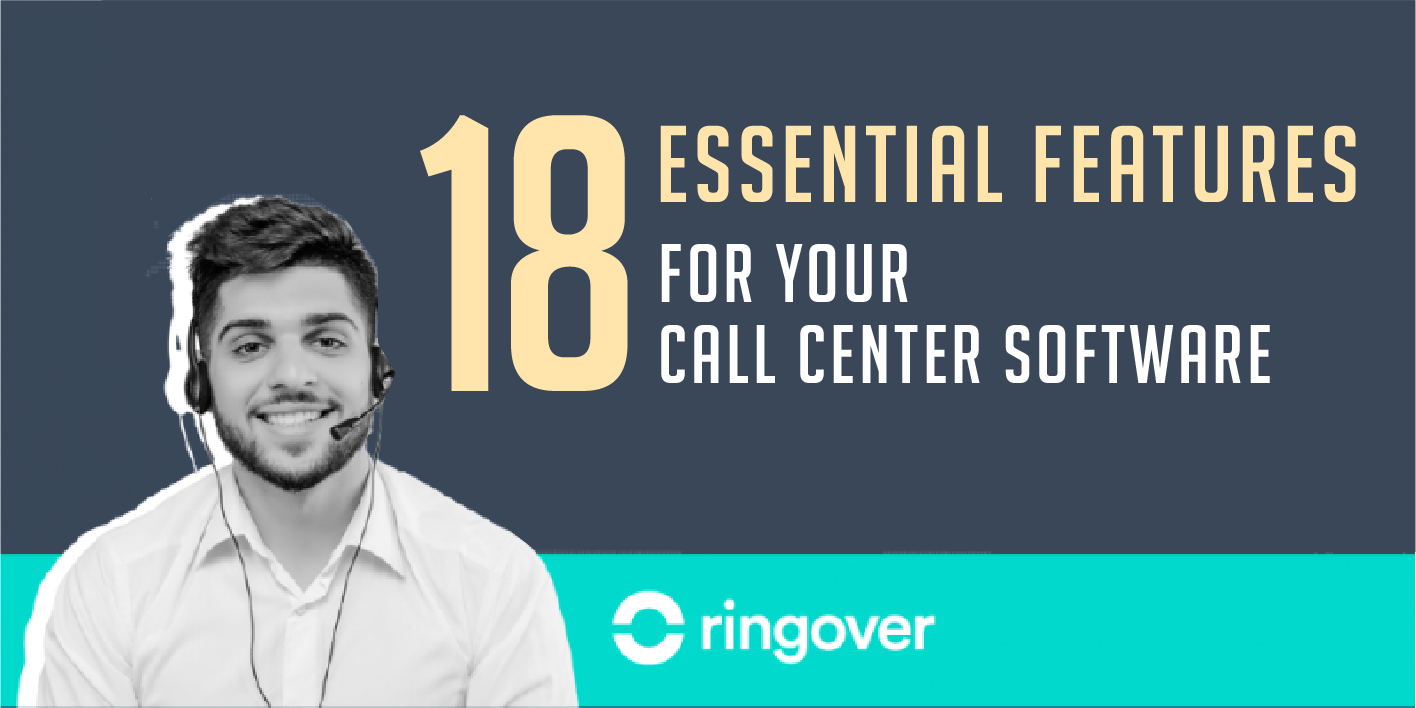 essential features call center software
